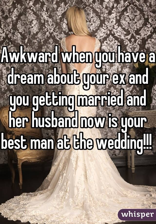 Dreaming about your ex getting married
