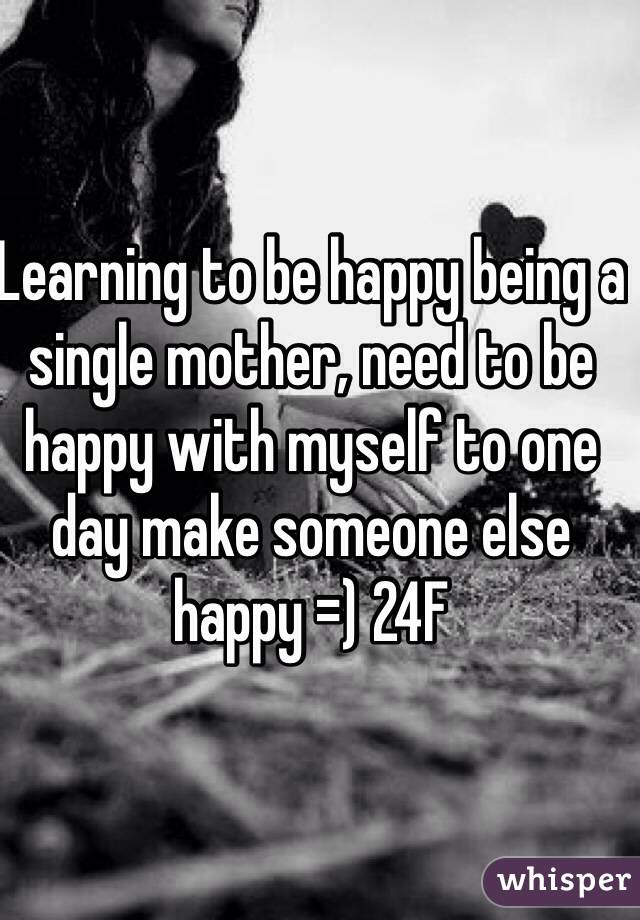 Be Happy And To Single Learning