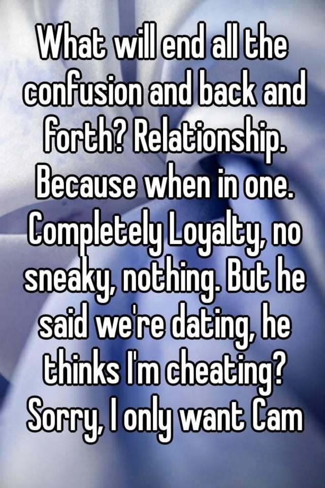 Back n forth relationships dating