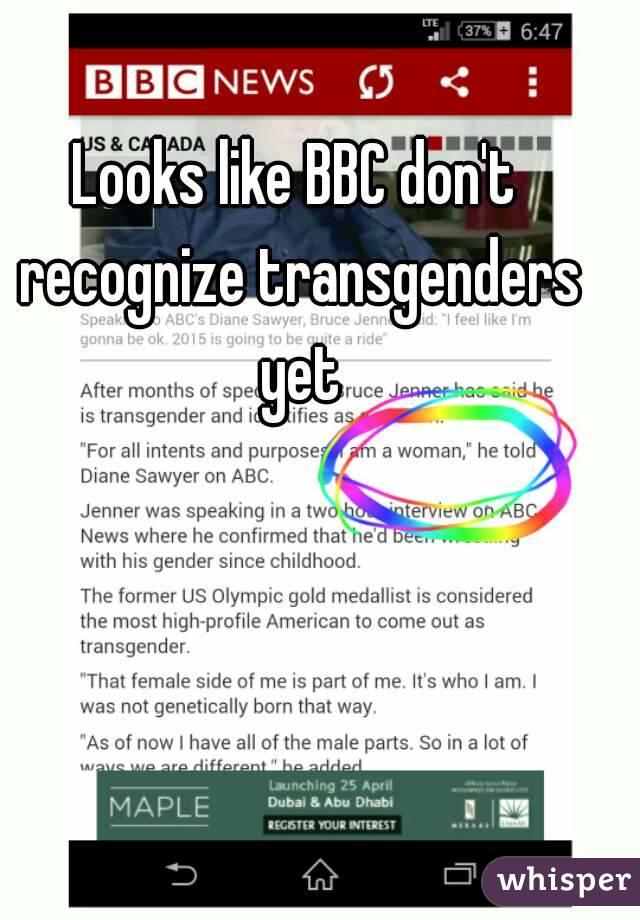 Looks like BBC don't recognize transgenders yet