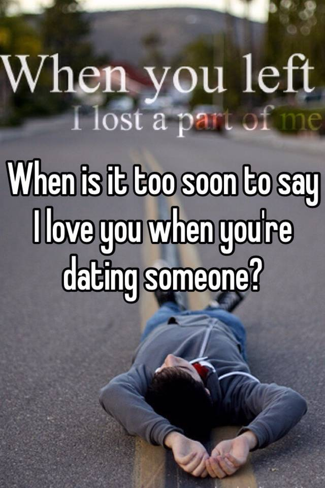 When Do You Say You Are Dating Someone