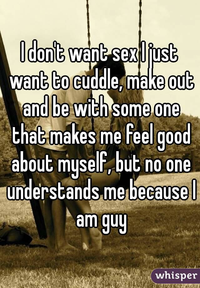 Don t want sex