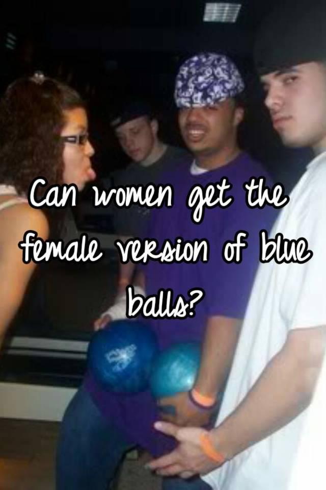 Can women get blue balled
