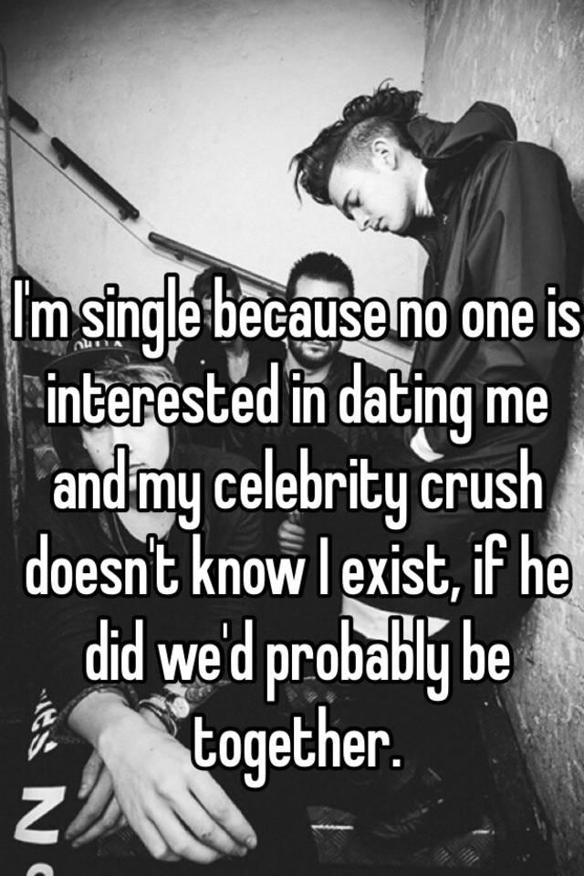 Is he interested in dating me or not