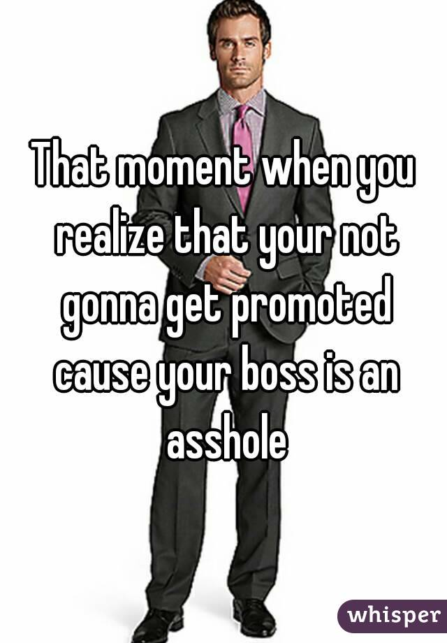Why Is Your Boss An Asshole