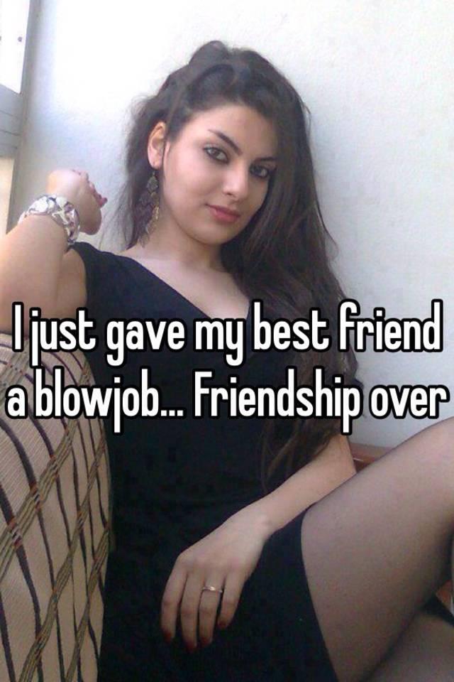 Best friend blowjob