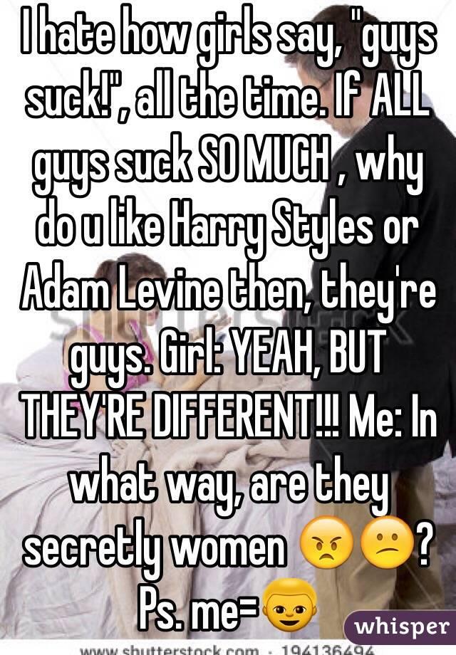 Why Do Women Suck