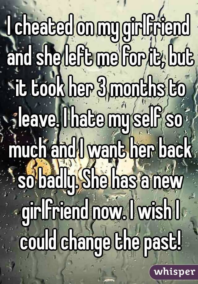 I cheated but i want her back | I Cheated And Lied About It