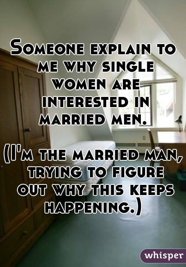 In Another Man Interested Woman Married