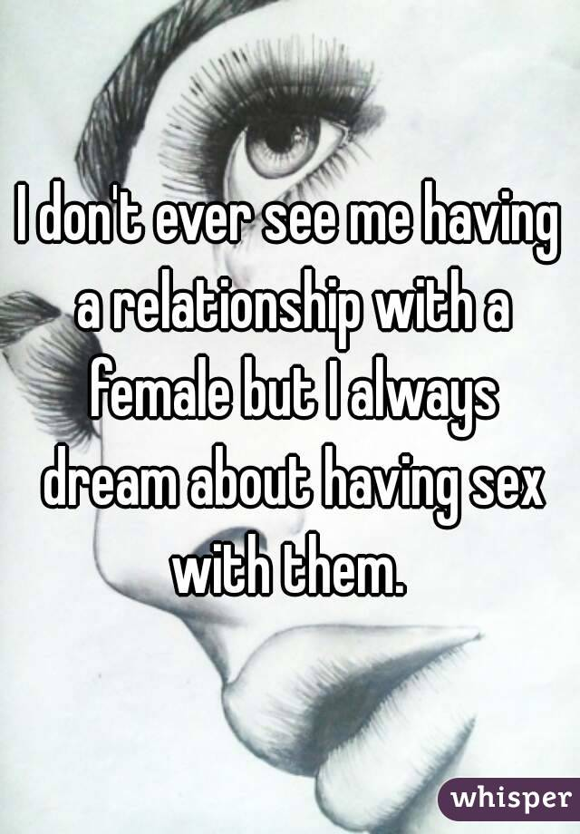 About It Mean Dream Sexually When Someone You What Does