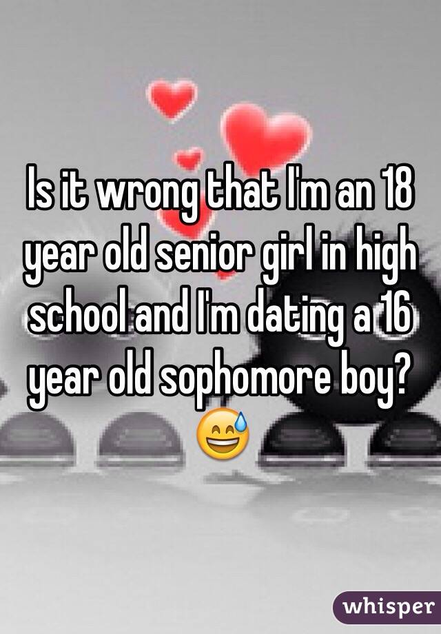 18 year old with 16 dating