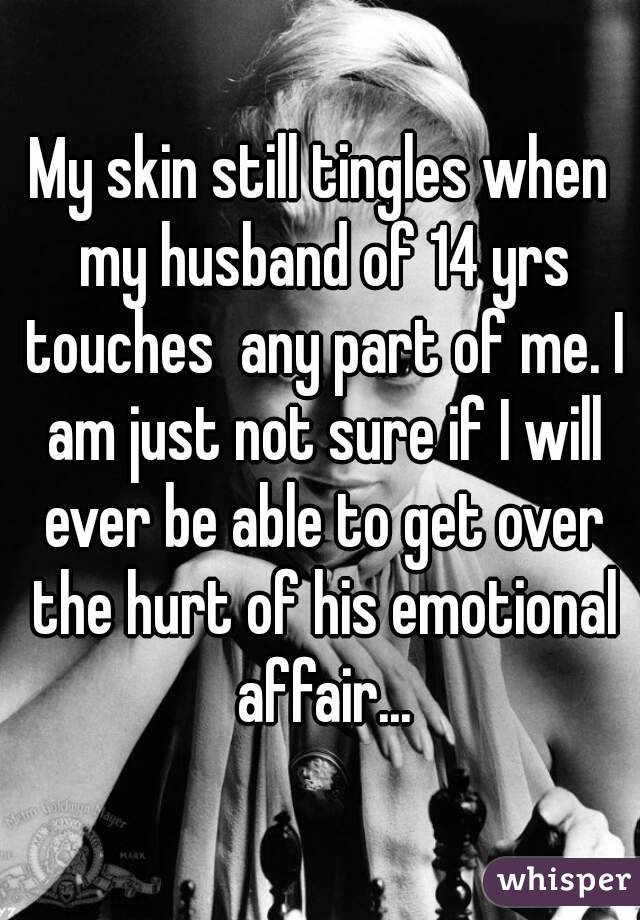Will my husband get over his affair