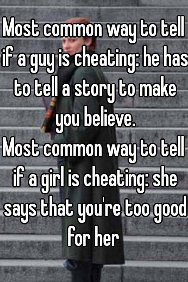 how to tell if gf is cheating