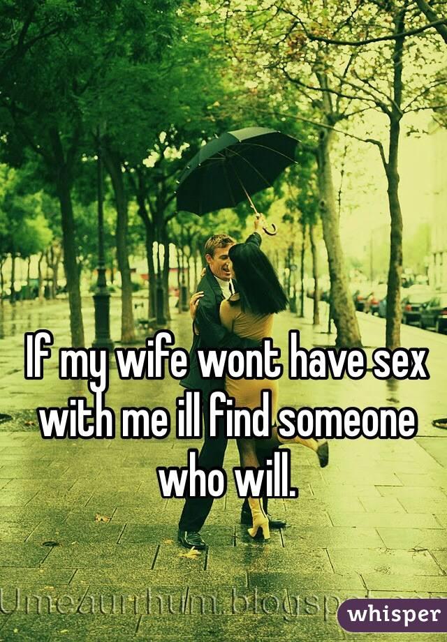 Sex ur wife wont do