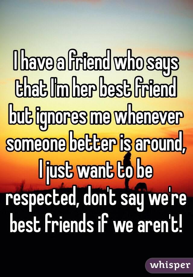 My Friend Ignores Me Around Other Friends