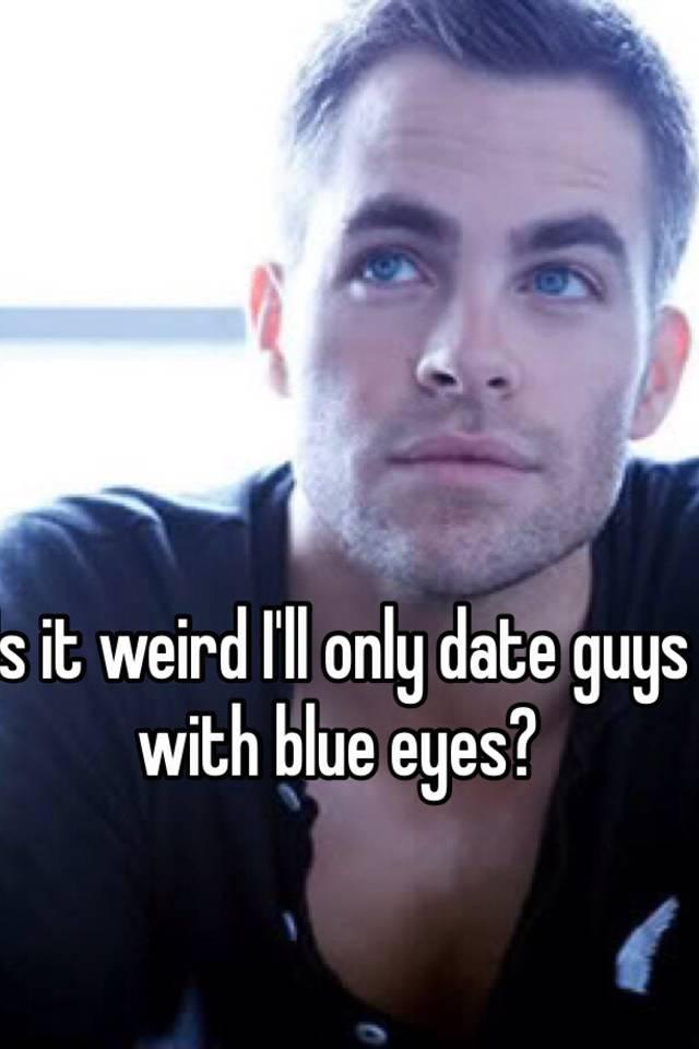 Dating blue eyes