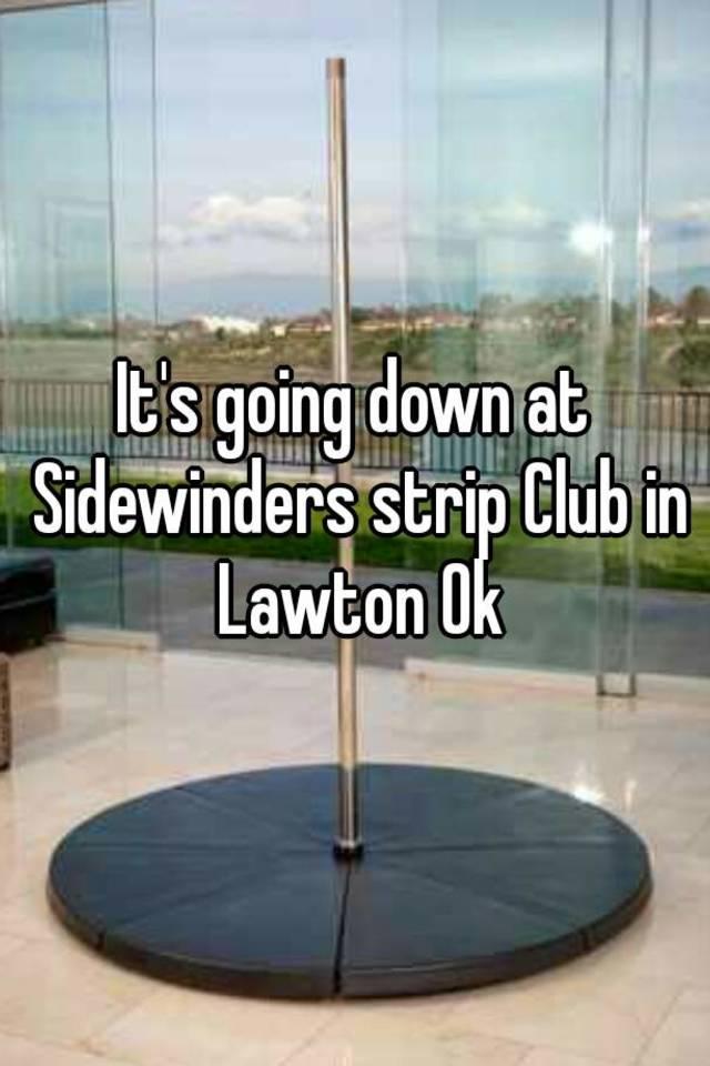 Lawton ok strip clubs