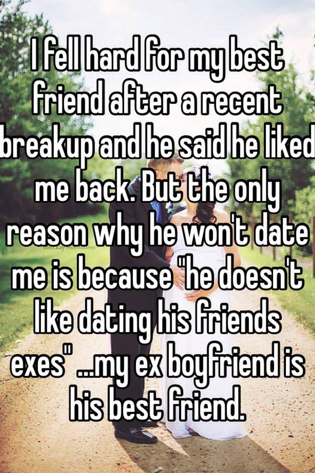 my ex is dating his best friend