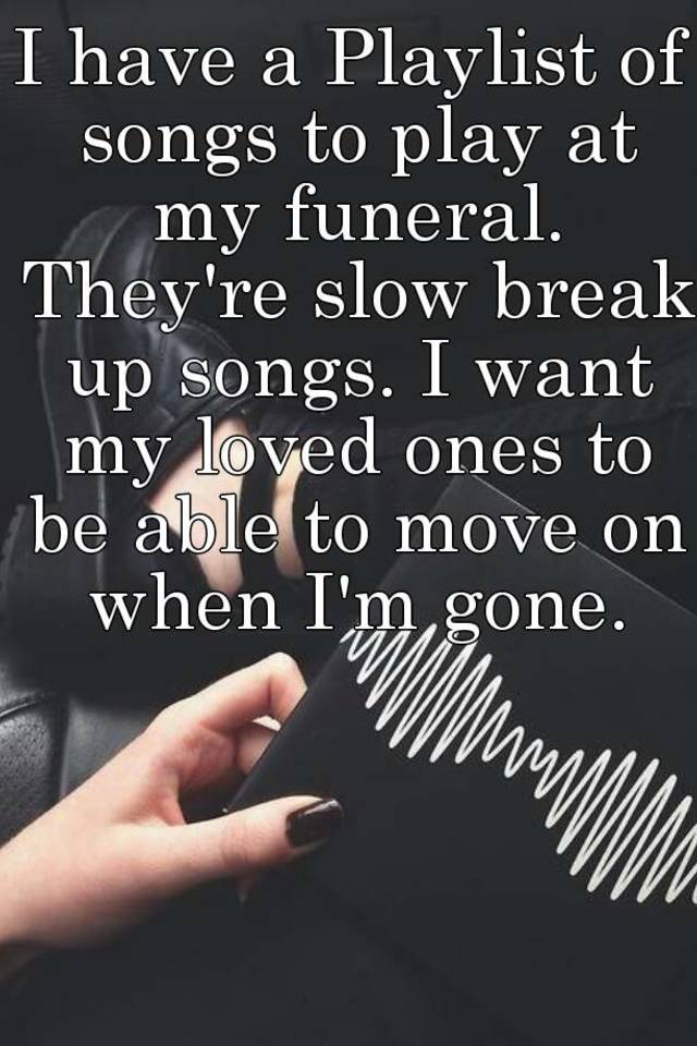 moving on after a break up songs