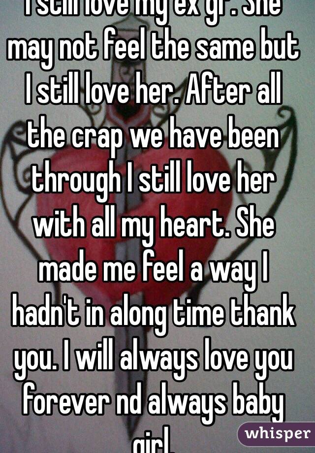 i have a girlfriend but i love my ex