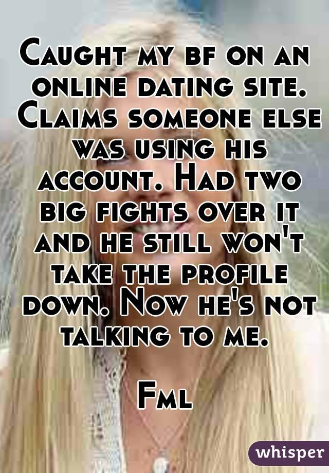 new boyfriend still on dating site