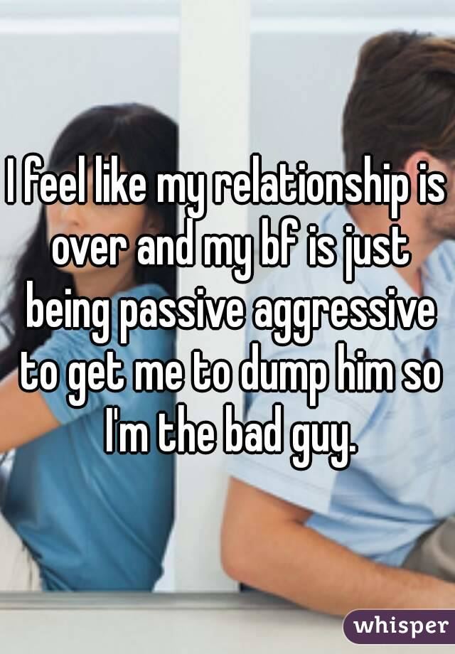 Being passive aggressive in a relationship