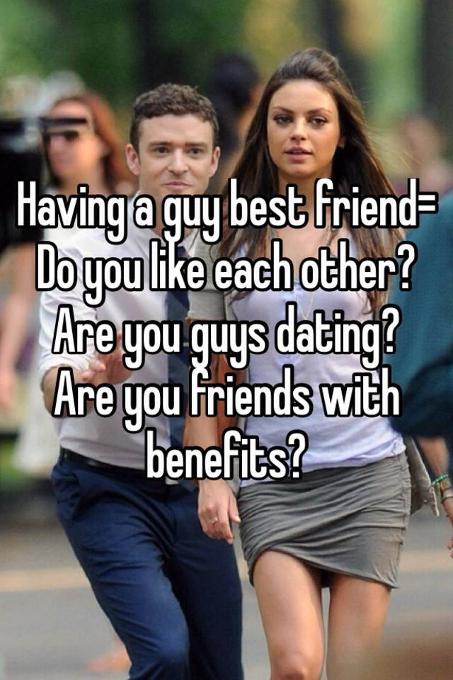 Friends with benefits dating others