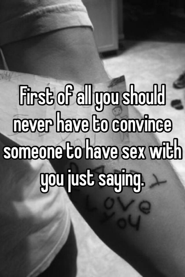 Convincing someone to have sex