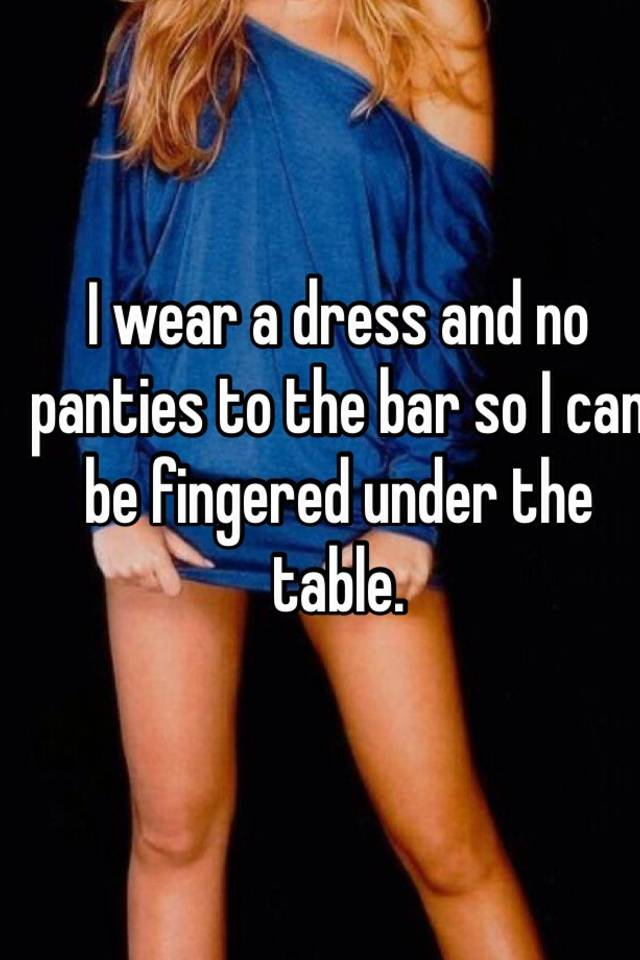Under Table No Panties