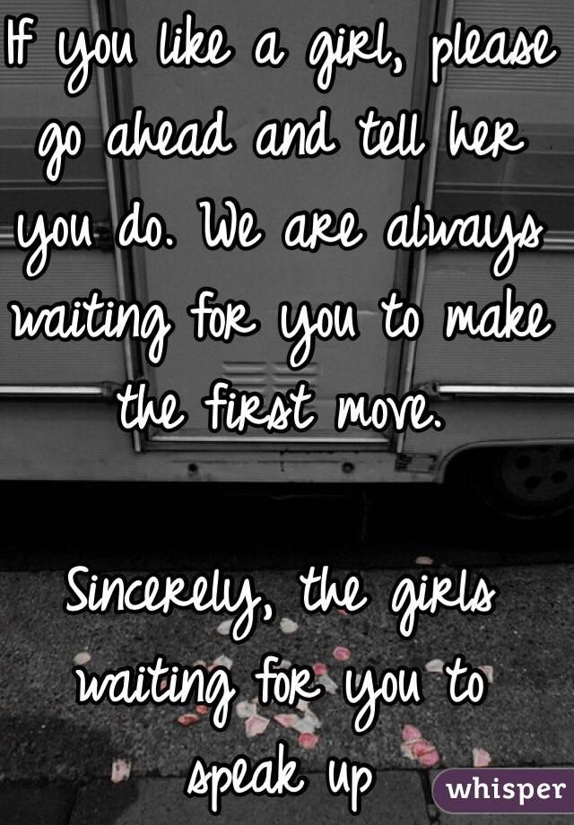 If U Like A Girl Should U Tell Her