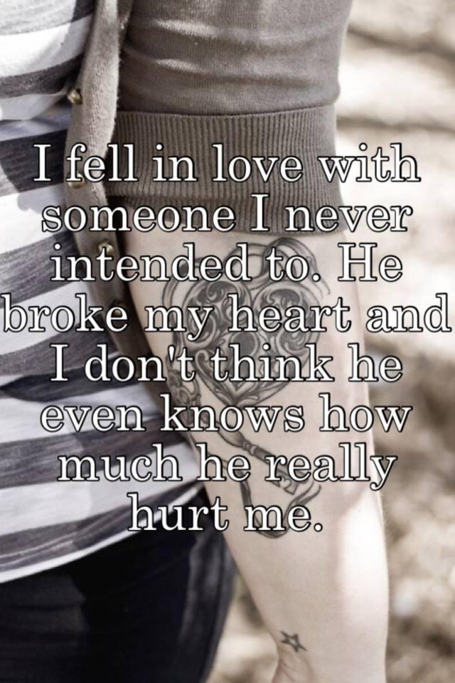 he broke my heart