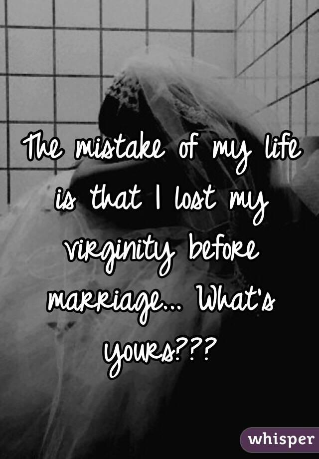 my virginity mistake