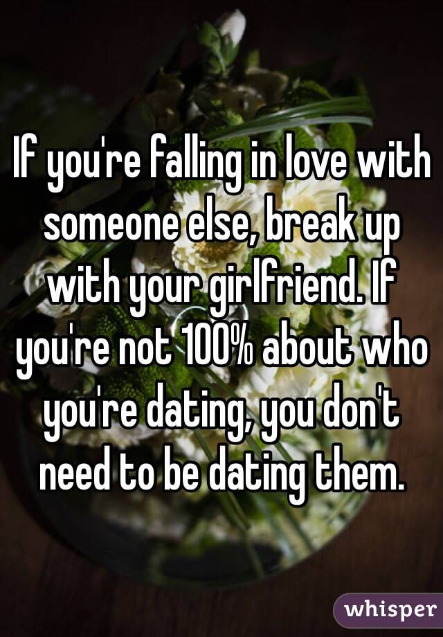 Else Someone Dating When You Love Someone
