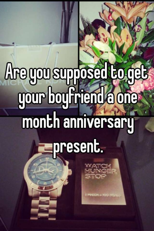 What To Do On A One Month Anniversary