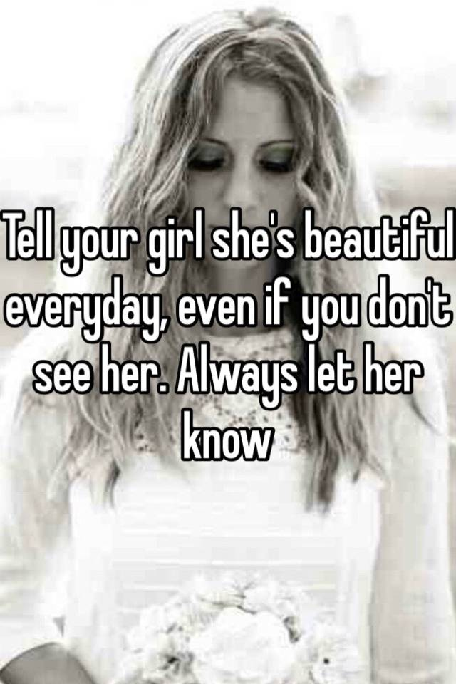 How to tell a woman that she is beautiful