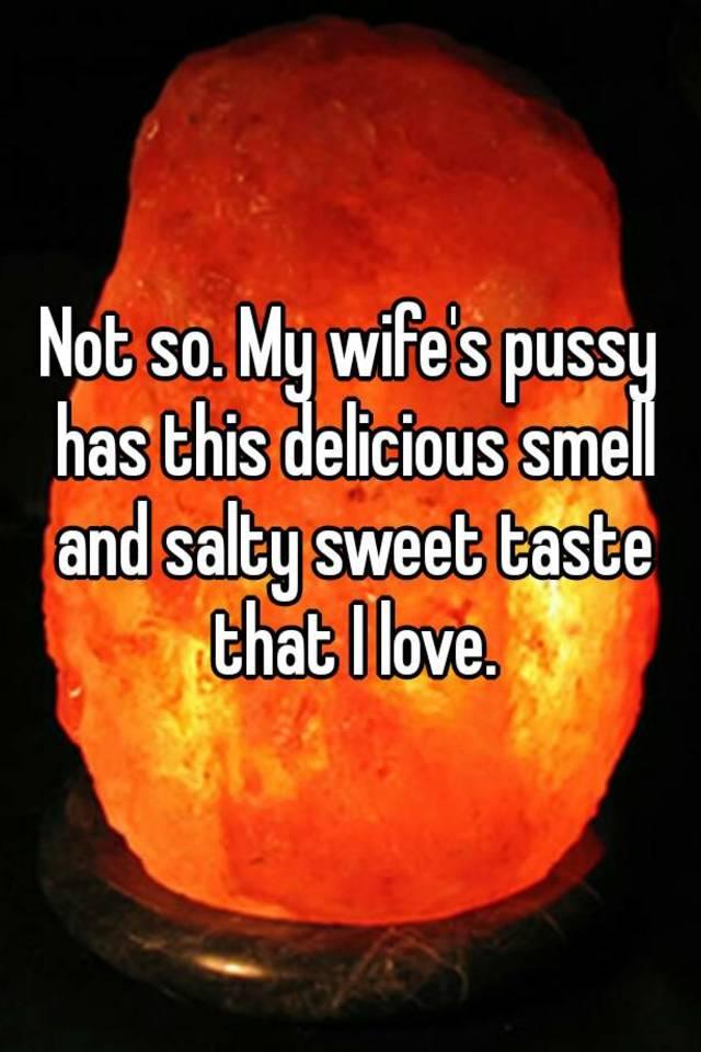 Pussy tastes salty