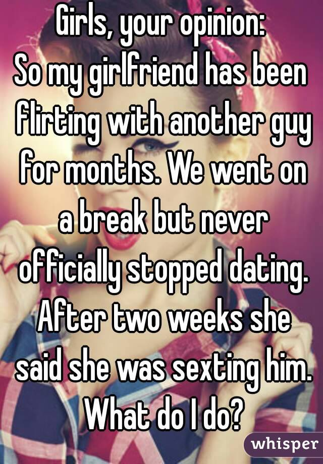 my girlfriend dating another guy