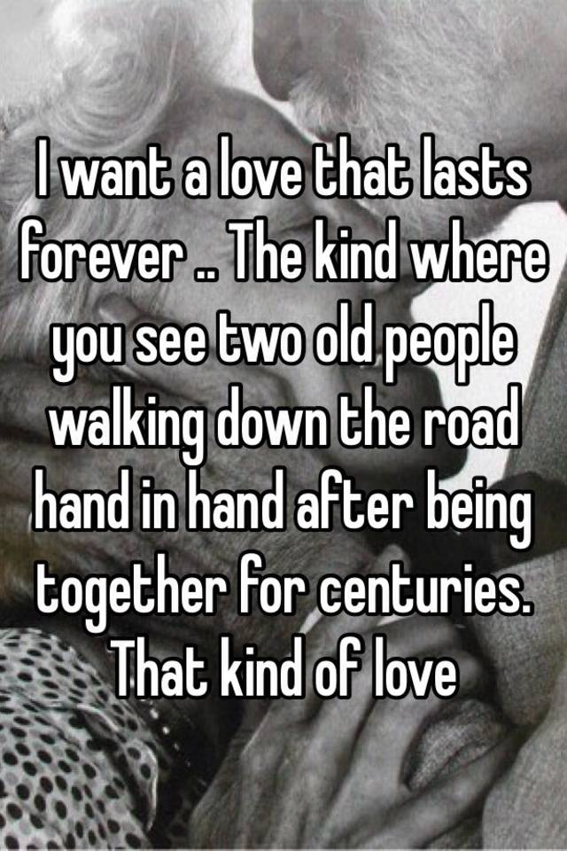 Kind Of Love That Lasts Forever