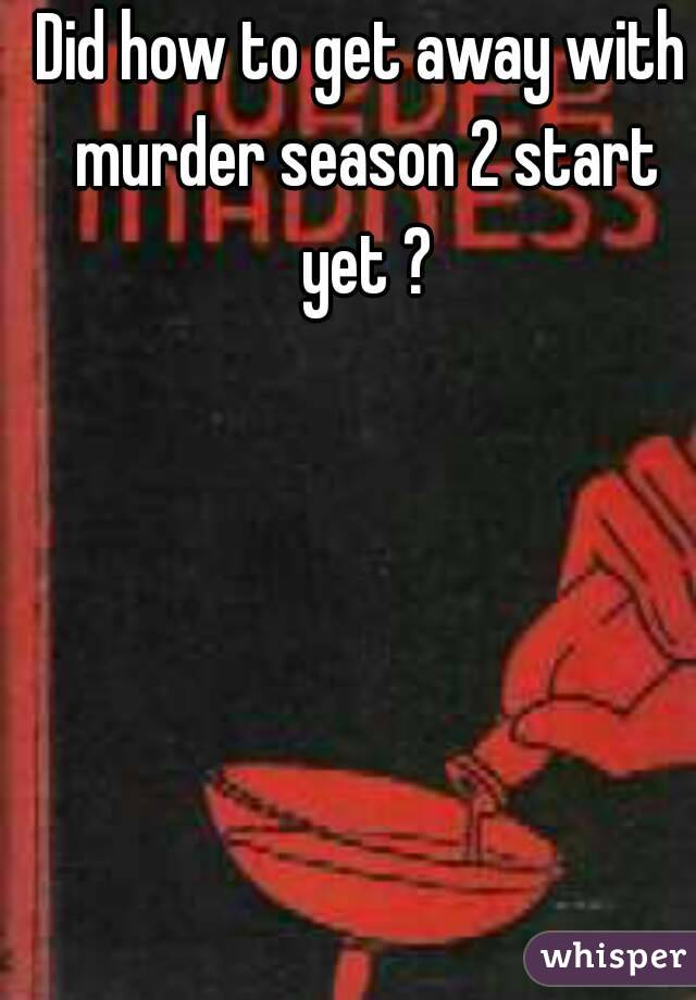 Did how to get away with murder season 2 start yet ?