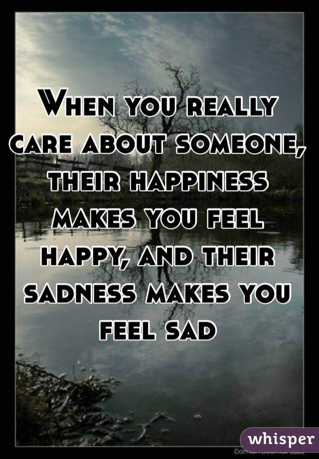 When you care about someone