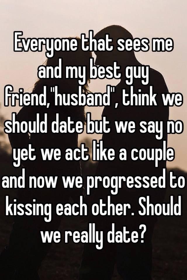 should i date my best friend