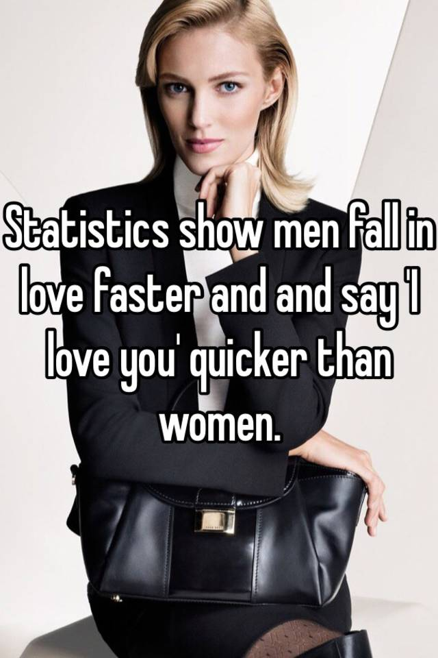 Do Men Use In Love Faster Than Women