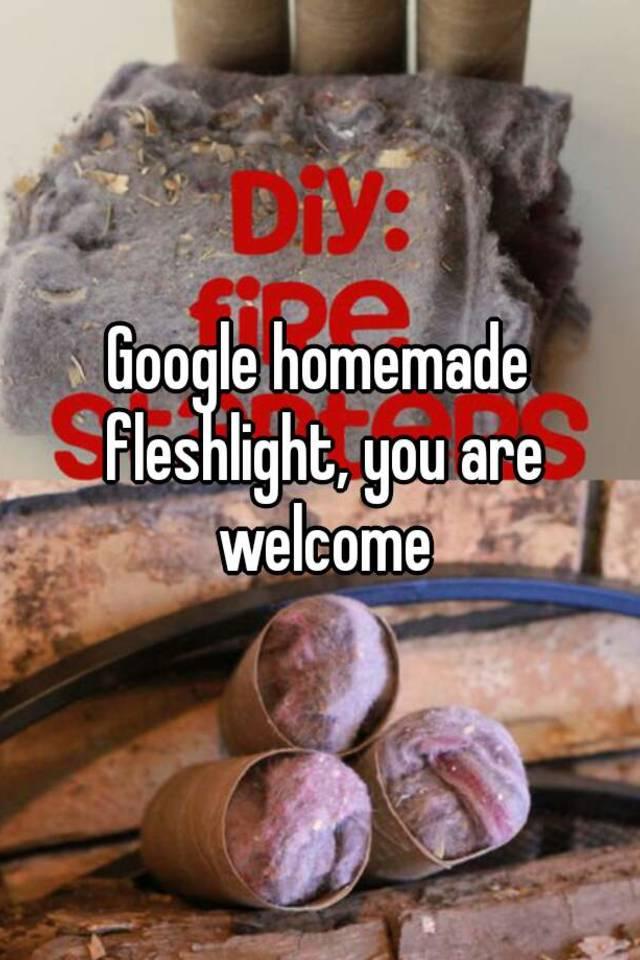 Google Homemade Fleshlight You Are Welcome