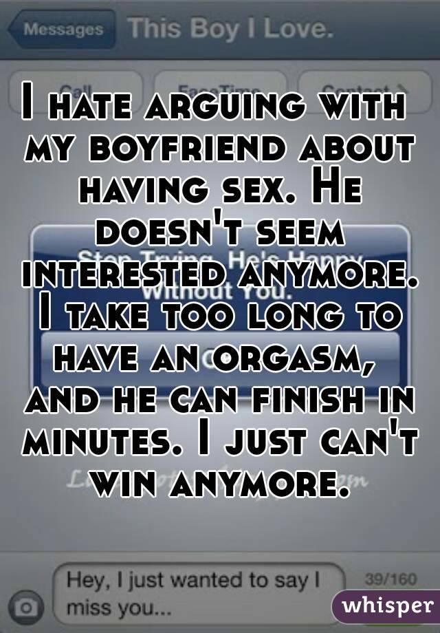 I take too long to orgasm