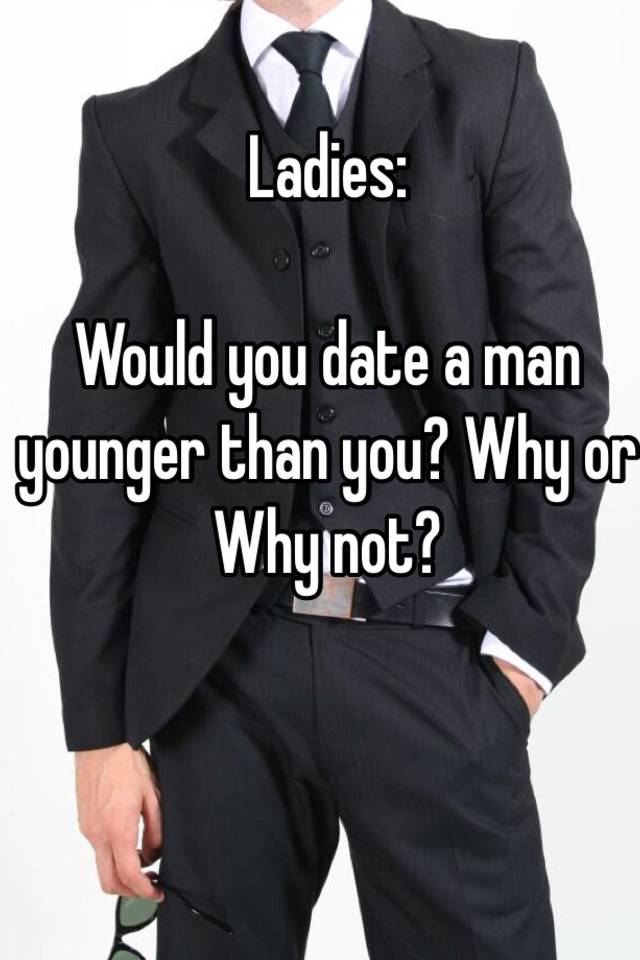 Would you date a younger guy