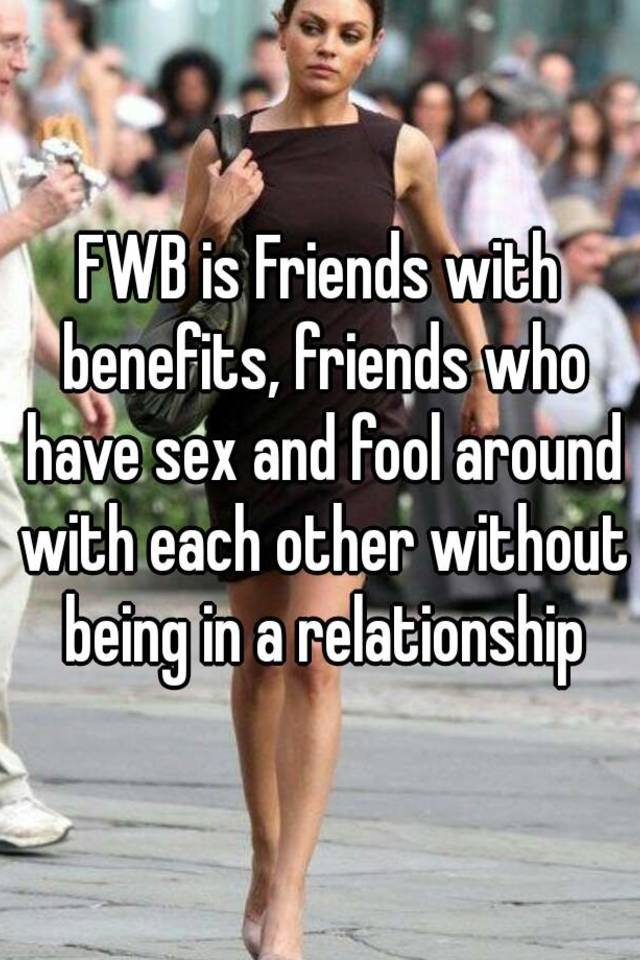 fwb friends with benefits