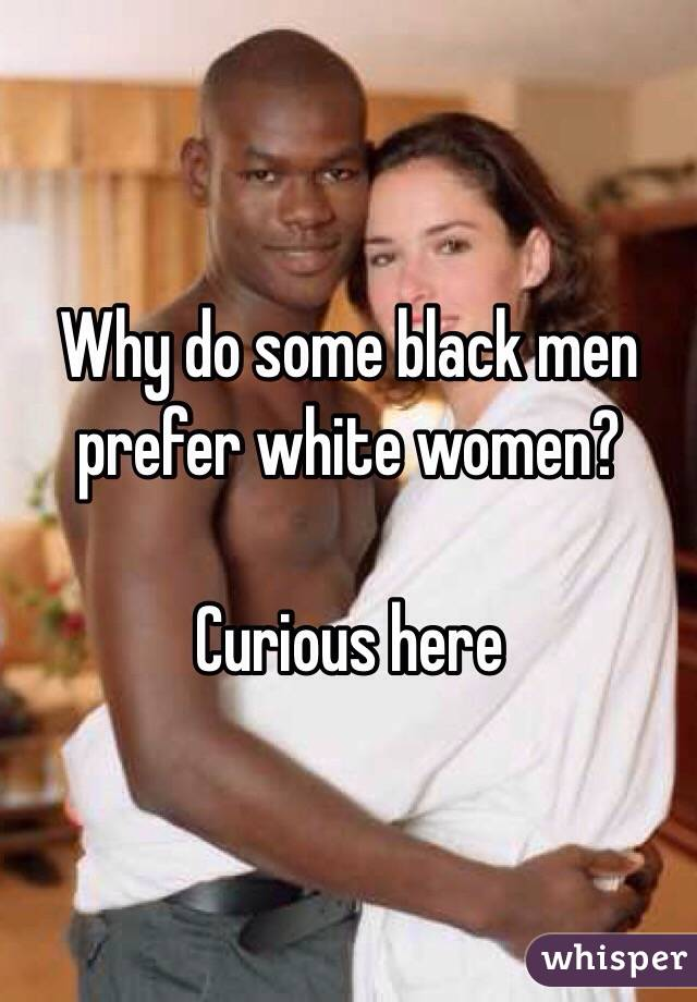 Why do black males like white females
