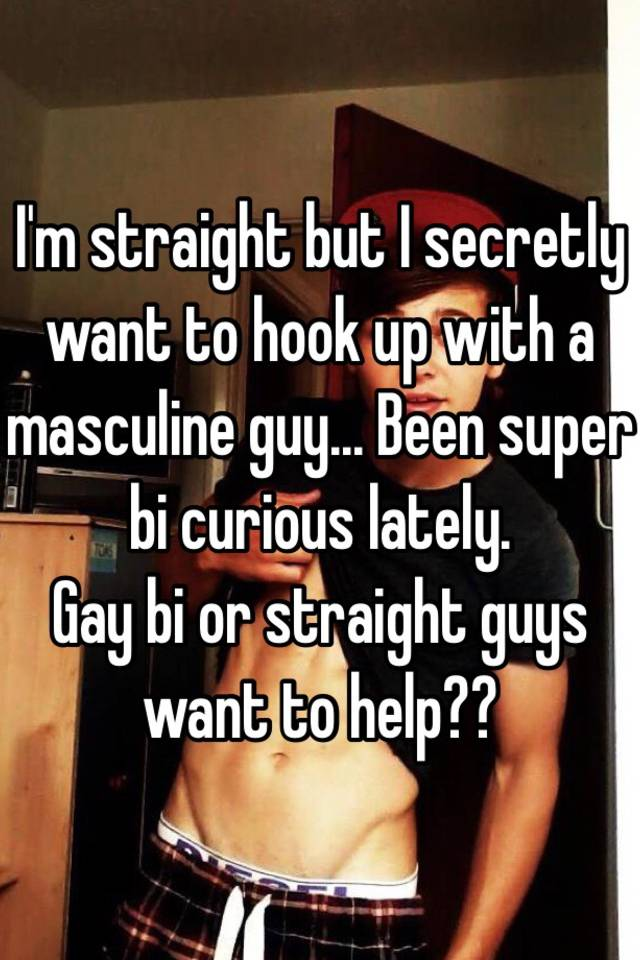 how to hook up with a straight guy