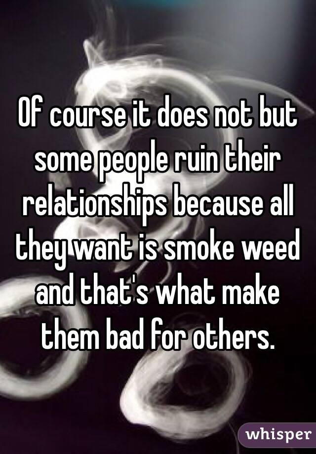 smoking ruins relationships