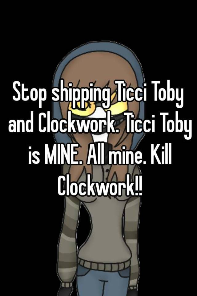Oc Auto Exchange >> Stop shipping Ticci Toby and Clockwork. Ticci Toby is MINE ...